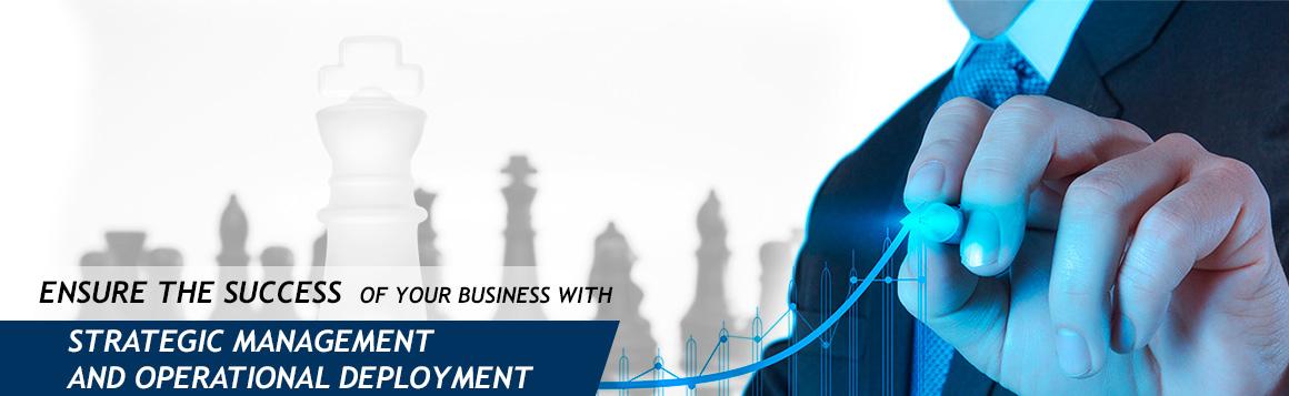 Strategic Management and Deployment